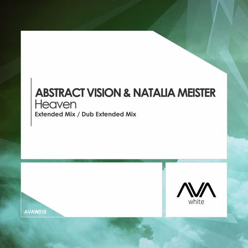 Abstract Vision & Natalia Meister - Heaven