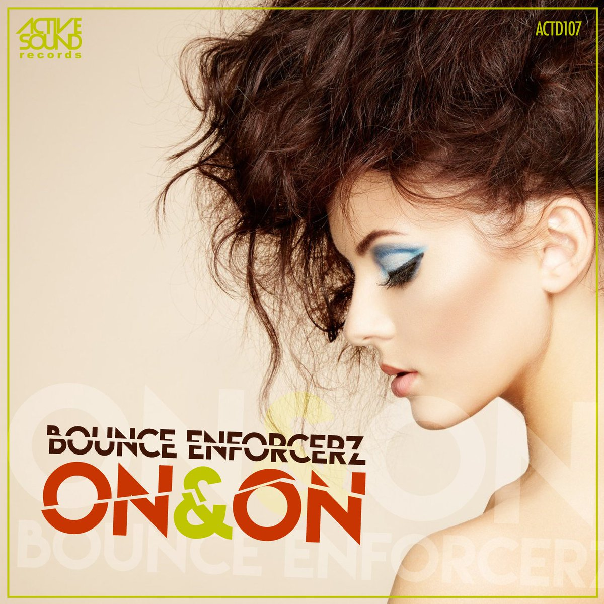 Bounce Enforcerz - On & On