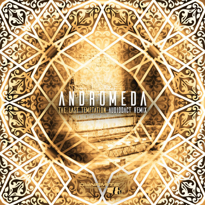 Andromeda - The Last Temptaion (Audiodact Remix)