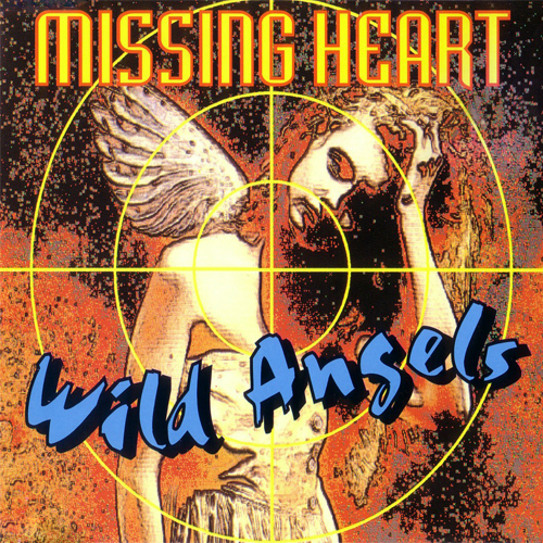 Missing Heart - Wild Angels