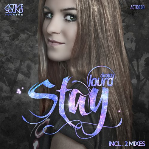 Deejay Laura - Stay