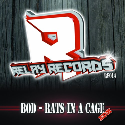 Bod - Rats In A Cage