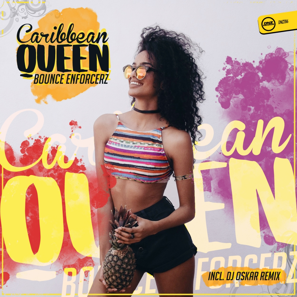 Bounce Enforcerz - Caribbean Queen