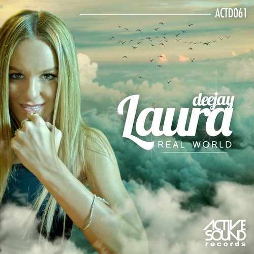 Deejay Laura - Real World